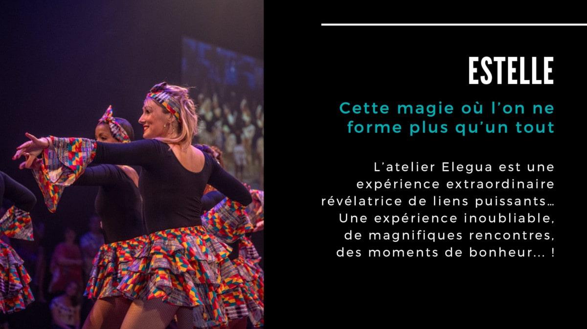 Temoignage de Estelle participante à l'atelier chorégraphique Elegua 2018 - 2019
