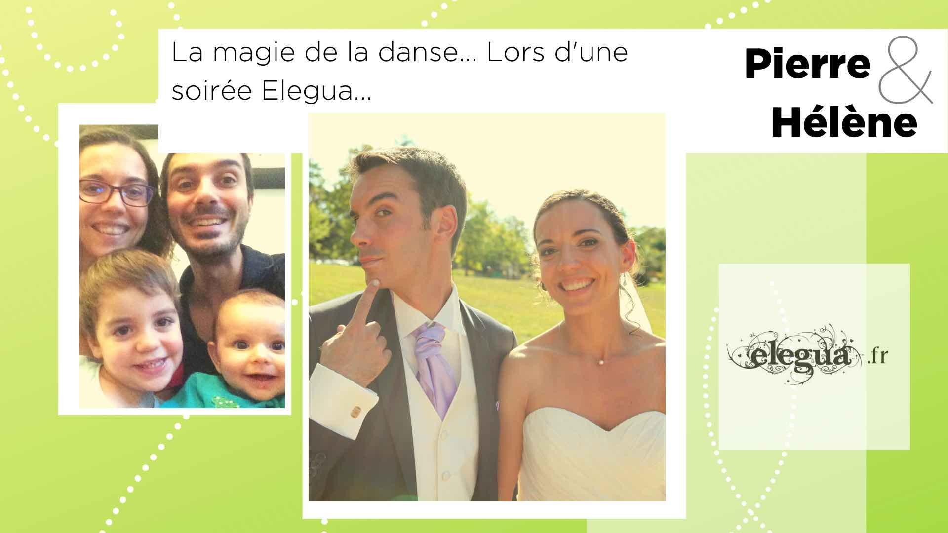 Ils ont rencontré l'amour chez Elegua : Pierre et Hélène. Pour la Saint-Valentin 8 couples nous partagent leur histoire...