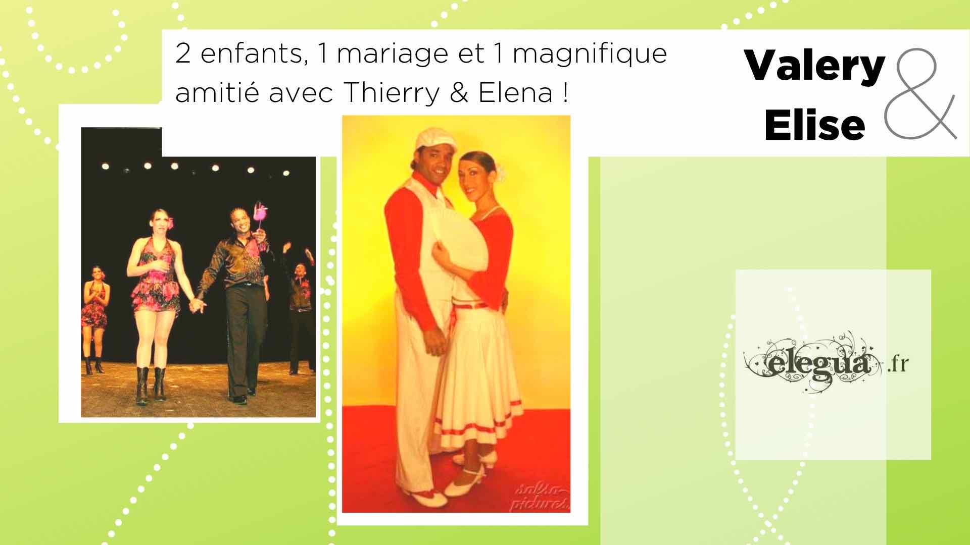 Ils ont rencontré l'amour chez Elegua Valery et Elise. Pour la Saint-Valentin 8 couples nous partagent leur histoire...